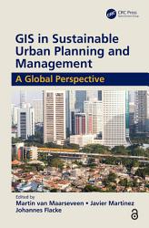 GIS in Sustainable Urban Planning and Management  Open Access  PDF