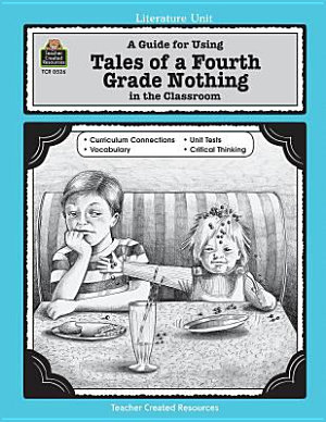 A Guide for Using Tales of a Fourth Grade Nothing in the Classroom PDF