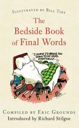 The Bedside Book of Final Words PDF