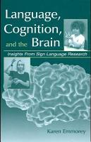 Language  Cognition  and the Brain PDF
