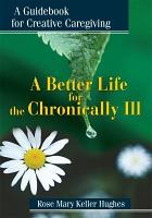 A Better Life for the Chronically Ill PDF