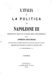 L'Italia e la politica di Napoleone III durante e dopo le guerre dell'indipendenza: Volume 3