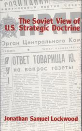 The Soviet View of U.S. Strategic Doctrine: Implications for Decision Making