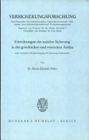 Einrichtungen der sozialen Sicherung in der griechischen und r  mischen Antike  unter besonderer Ber  cksichtigung der Sicherung bei Krankheit PDF