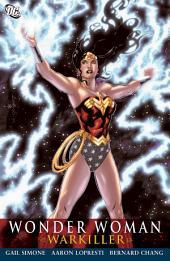Wonder Woman: Warkiller: Issues 34-39