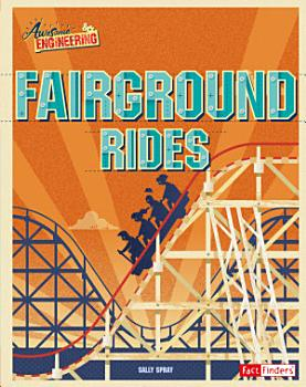 Awesome Engineering Fairground Rides PDF