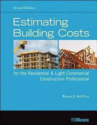 Estimating Building Costs For The Residential And Light Commercial Construction Professional Book PDF