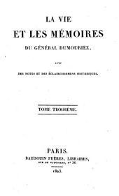 La vie et les mémoires du général Dumouriez: Volume18
