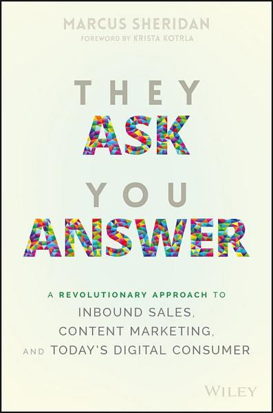 Download They Ask You Answer Book