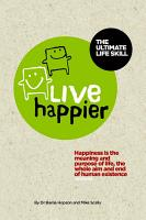 Live Happier The Ultimate Life Skill PDF