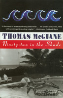 Ninety Two in the Shade PDF