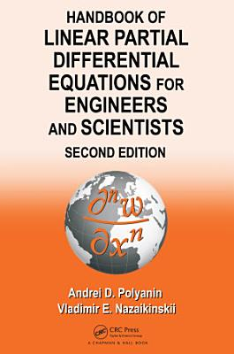 Handbook of Linear Partial Differential Equations for Engineers and Scientists PDF