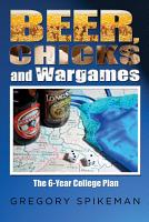 Beer  Chicks and Wargames PDF