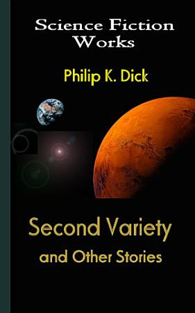 Second Variety and Other Stories PDF