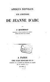 Aperçus nouveaux sur l'histoire de Jeanne d'Arc