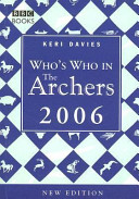 Who s Who in The Archers 2006