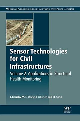 Sensor Technologies for Civil Infrastructures