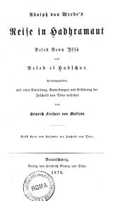 Adolph von Wrede's Reise in Hadhramaut: Beled Beny 'Yssà und Beled el Hadschar
