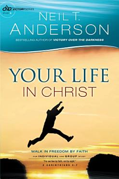 Your Life in Christ  Victory Series Book  6  PDF