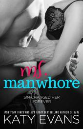 Ms. Manwhore: A Manwhore Series Novella