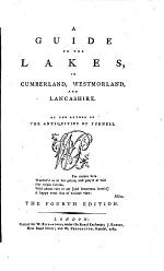 A guide to the lakes in Cumberland, Westmoreland and Lancashire