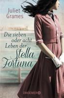 Die sieben oder acht Leben der Stella Fortuna PDF