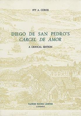 Download Diego de San Pedro s Carcel de amor Book