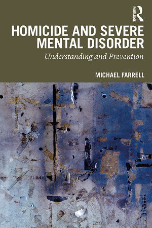 Homicide and Severe Mental Disorder