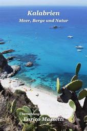 Kalabrien - Meer, Berge Und Natur