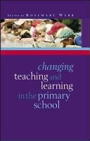 Changing Teaching And Learning In The Primary School PDF