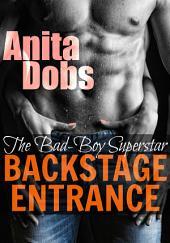 Backstage Entrance (Bad-Boy Anal Erotica): The Bad-Boy Alpha Superstar