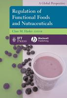 Regulation of Functional Foods and Nutraceuticals PDF
