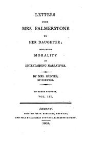 Letters from mrs. Palmerstone to her daughter: Volume 3