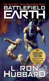 Battlefield Earth: Epic New York Times Best Seller SCI-FI Adventure Novel