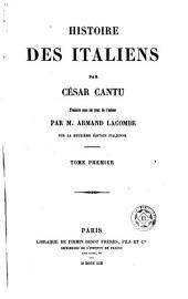 Histoire des Italiens: Volume1