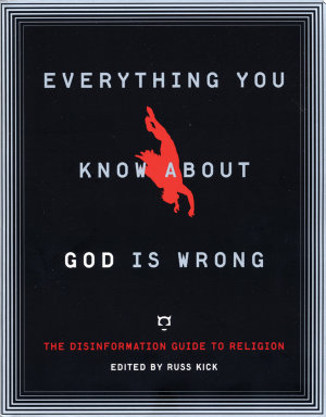 Everything You Know About God Is Wrong PDF