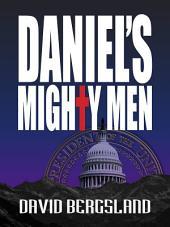 Daniel's Mighty Men