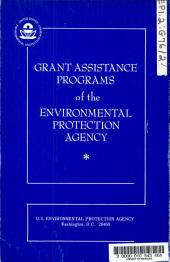 Grant Assistance Programs of the Environmental Protection Agency