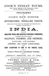 Cook's Indian tours ... Programme of Cook' new system of international travelling tickets ... for tourists ... in India