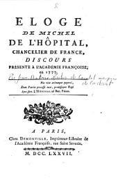 Eloge de Michel de l'Hôpital, chancelier de France, discours présenté à l'Académie françoise, en 1777...