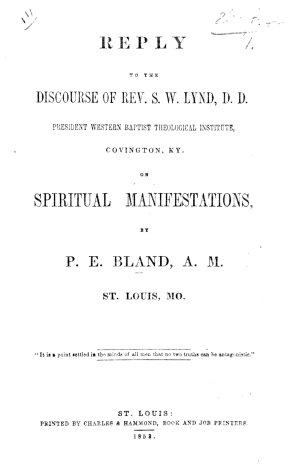 Reply to the Discourse of Rev  S  W  Lynd     on spiritual manifestations