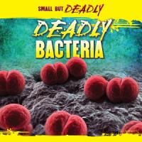 Deadly Bacteria PDF