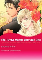THE TWELVE-MONTH MARRIAGE DEAL: Mills & Boon Comics
