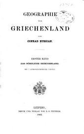 Geographie von Griechenland: Bd. Das nördliche Griechenland