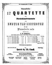 Sämmtliche 17 Quartette für Streichinstrumente: 100stes Werk des Bearbeiters. Quartett op. 131, cis-Moll, Volume 14