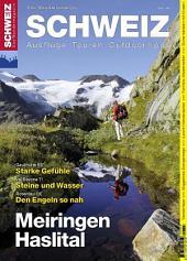 Meiringen Haslital: Wandermagazin SCHWEIZ 5_2012