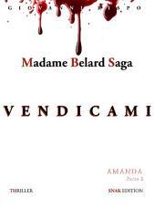 Vendicami (Madame Belard Saga)