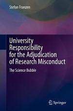 University Responsibility for the Adjudication of Research Misconduct