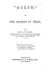 """""""Marah"""", Or, The Sweets of Trial"""