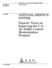 National Airspace System experts' views on improving the U.S. Air Traffic Control Modernization program : GAO panel.